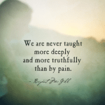 Lessons Pain Has Taught Me: Post-Surgery Musings
